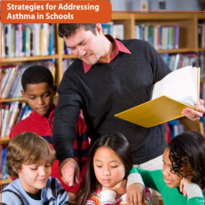 Strategies for Addressing Asthma in Schools