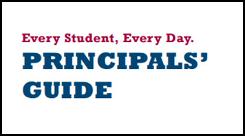 Every Student, Every Day Principals' Guide