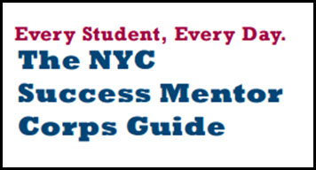 Every Student, Every Day Success Mentor Corps Guide