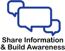 Share Information and Build Awareness